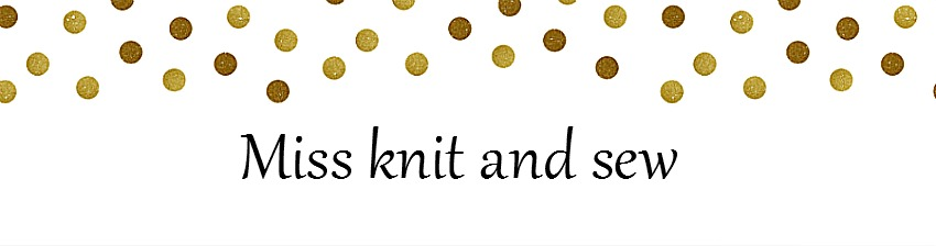 Miss knit and sew