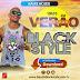 Baixar CD - Black Style - Promocional Verão 2015 - Lançamento