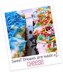 Sweet Dreams are made of .. Cheese