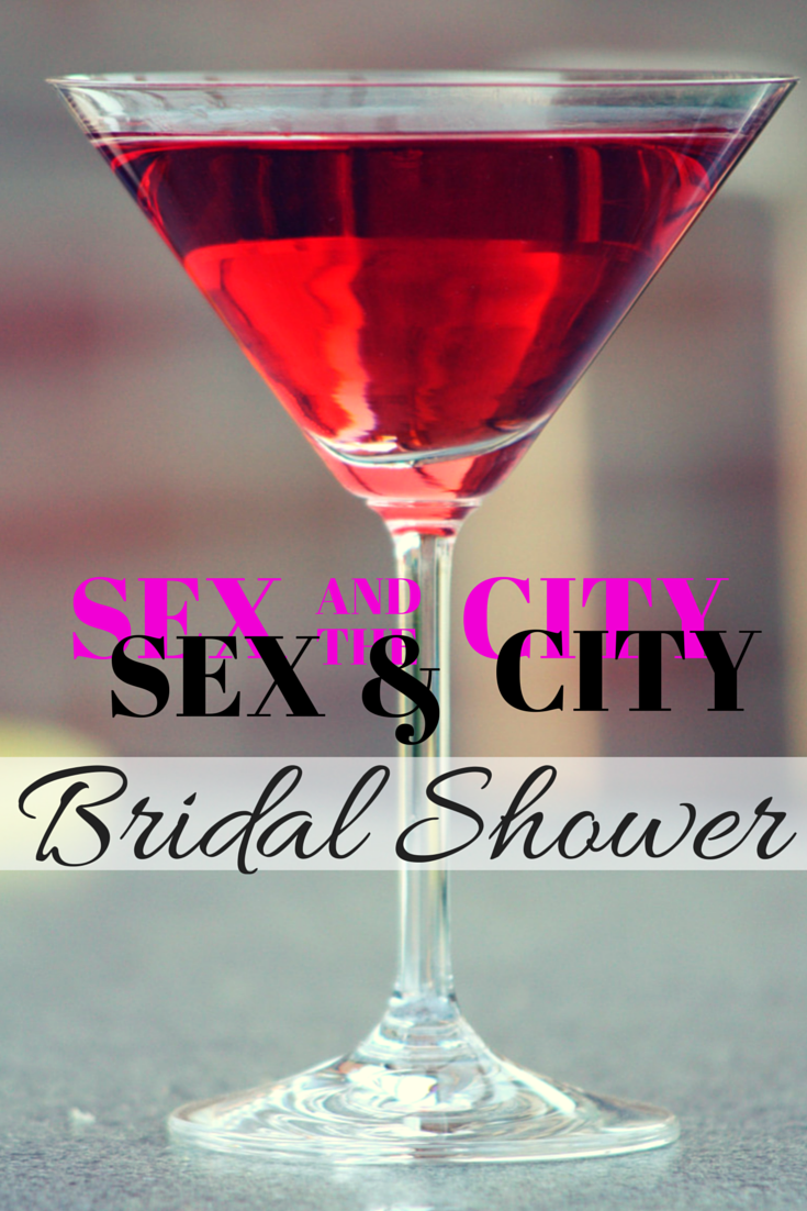 my maid of honor suggested the theme of sex and the city for my wedding shower after all what a perfect theme for a new york journalist