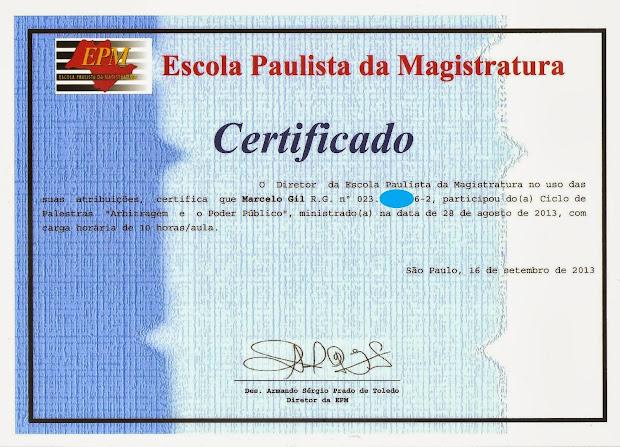 CERTIFICADO DE PARTICIPAÇÃO DO CICLO DE PALESTRAS DA ESCOLA PAULISTA DE MAGISTRATURA / 2013