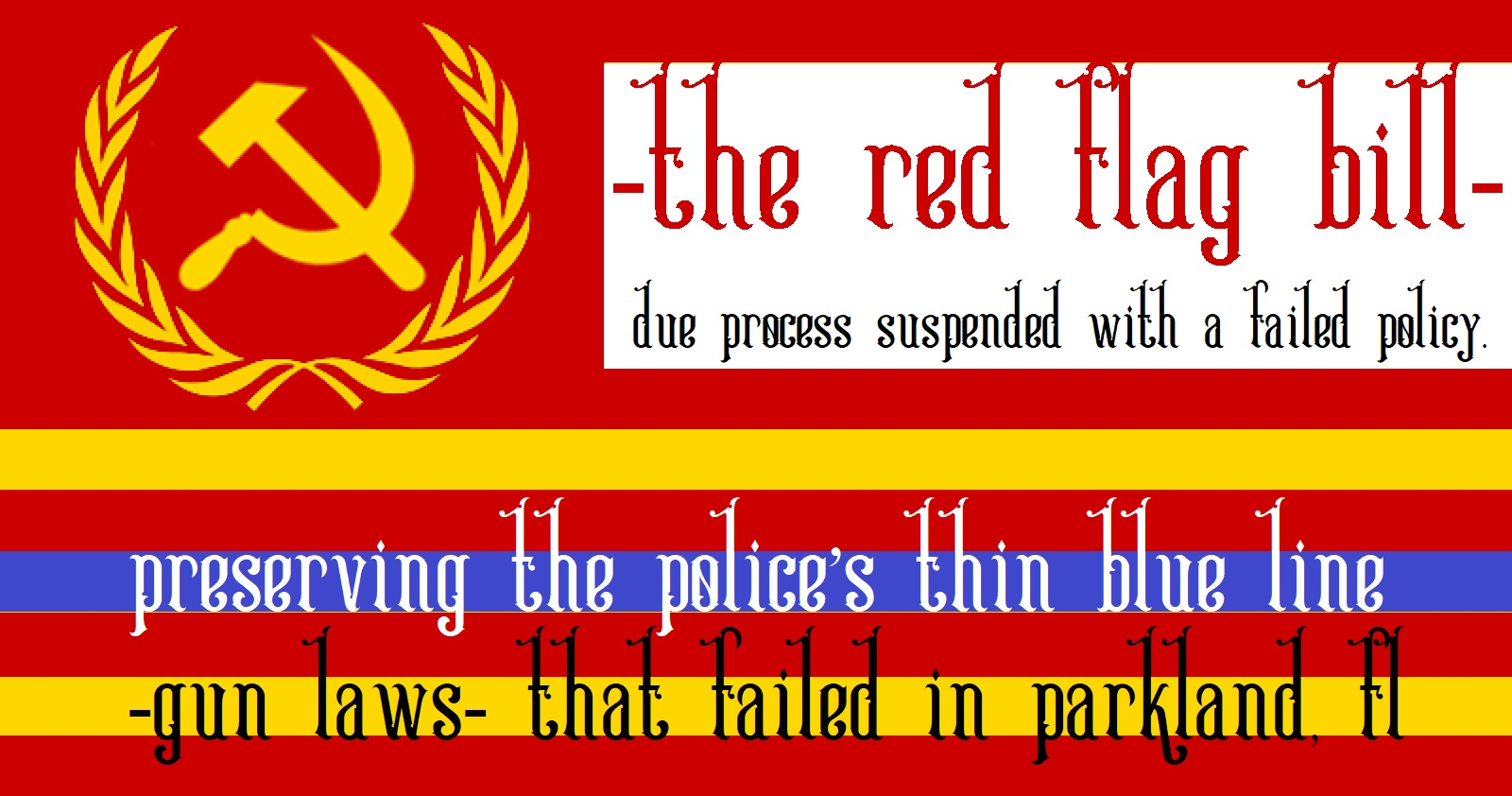 The Red Flag Bill !