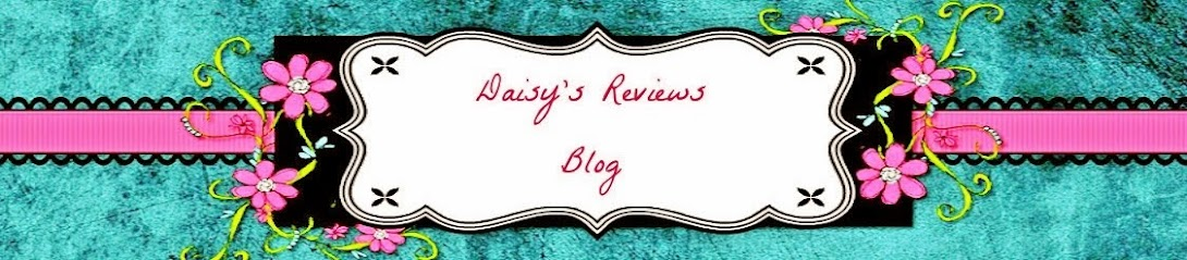 Welcome To Daisy's Reviews
