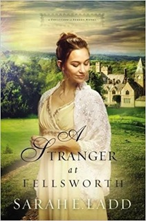 Giveaway - One Copy of A Stranger at Fellsworth by Sarah E. Ladd