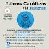 DESCARGABLES: Libros Católicos en nuestro canal TELEGRAM