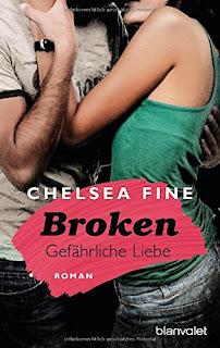 http://www.amazon.de/Broken-Gef%C3%A4hrliche-Liebe-Chelsea-Fine/dp/3734100135/ref=sr_1_1?ie=UTF8&qid=1439730329&sr=8-1&keywords=chelsea+fine