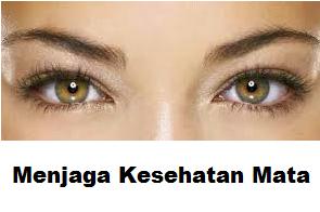 Cara Menjaga dan Merawat Kesehatan Mata