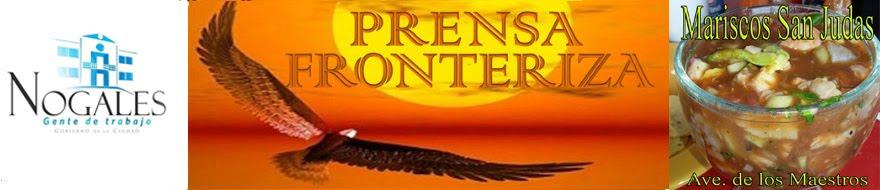 WWW. PRENSA FRONTERIZA.COM