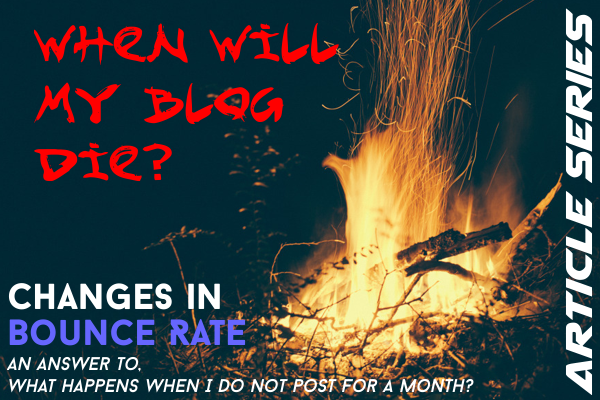 How will your blog die? (Bounce Rate)