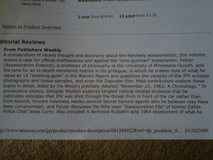 I am mentioned favorably in the Publisher's Weekly review of the best-selling book by James Fetzer