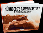 """Nürnberg's Panzer Factory. A photographic History"": in Review"