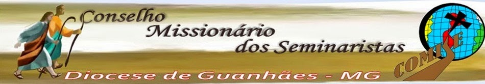 COMISE  GUANHÃES - DIOCESE DE GUANHÃES (MG)