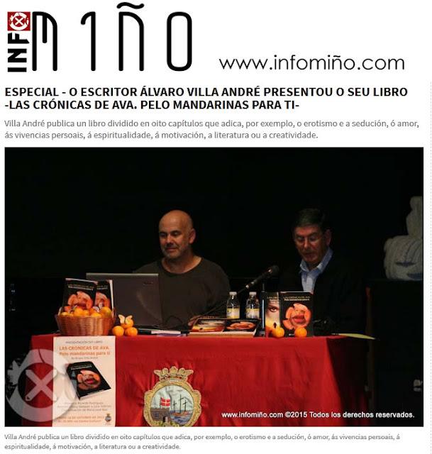 http://www.infominho.com/index.php/id/74/objeto/27704/claves/ESPECIAL---O-ESCRITOR-%C3%81LVARO-VILLA-ANDR%C3%89-PRESENTOU-O-SEU-LIBRO--LAS-CR%C3%93NICAS-DE-AVA.-PELO-MANDARINAS-PARA-TI