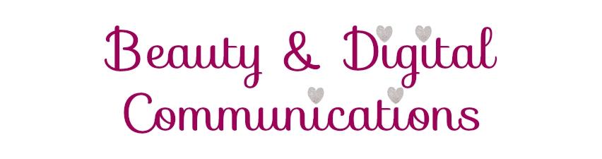 Beauty & Digital Communications