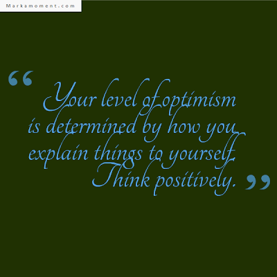 Be Positive Quotes, Be Positive, Be Positive Tips, Be positive thoughts, Be Positive Quotations