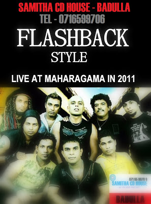FLASH BACK LIVE IN MAHARAGAMA 2011
