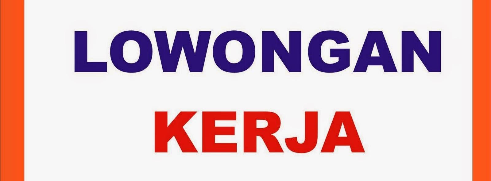 Lowongan Kerja Banten Bulan Mei 2015 Terbaru