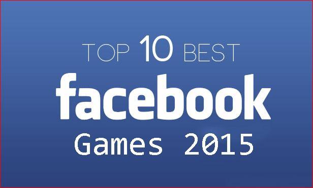 افضل 10 العاب علي الفيسبوك لعام 2015