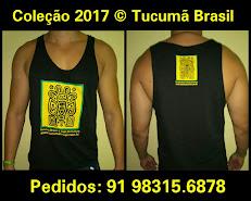 Coleção 2017 © Tucumã Brasil