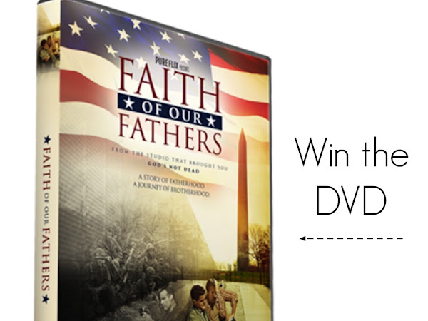 GIVEAWAY :Faith of our Fathers DVD