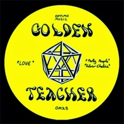 discosafari - GOLDEN TEACHER - Party People / Love Ep - Optimo Music
