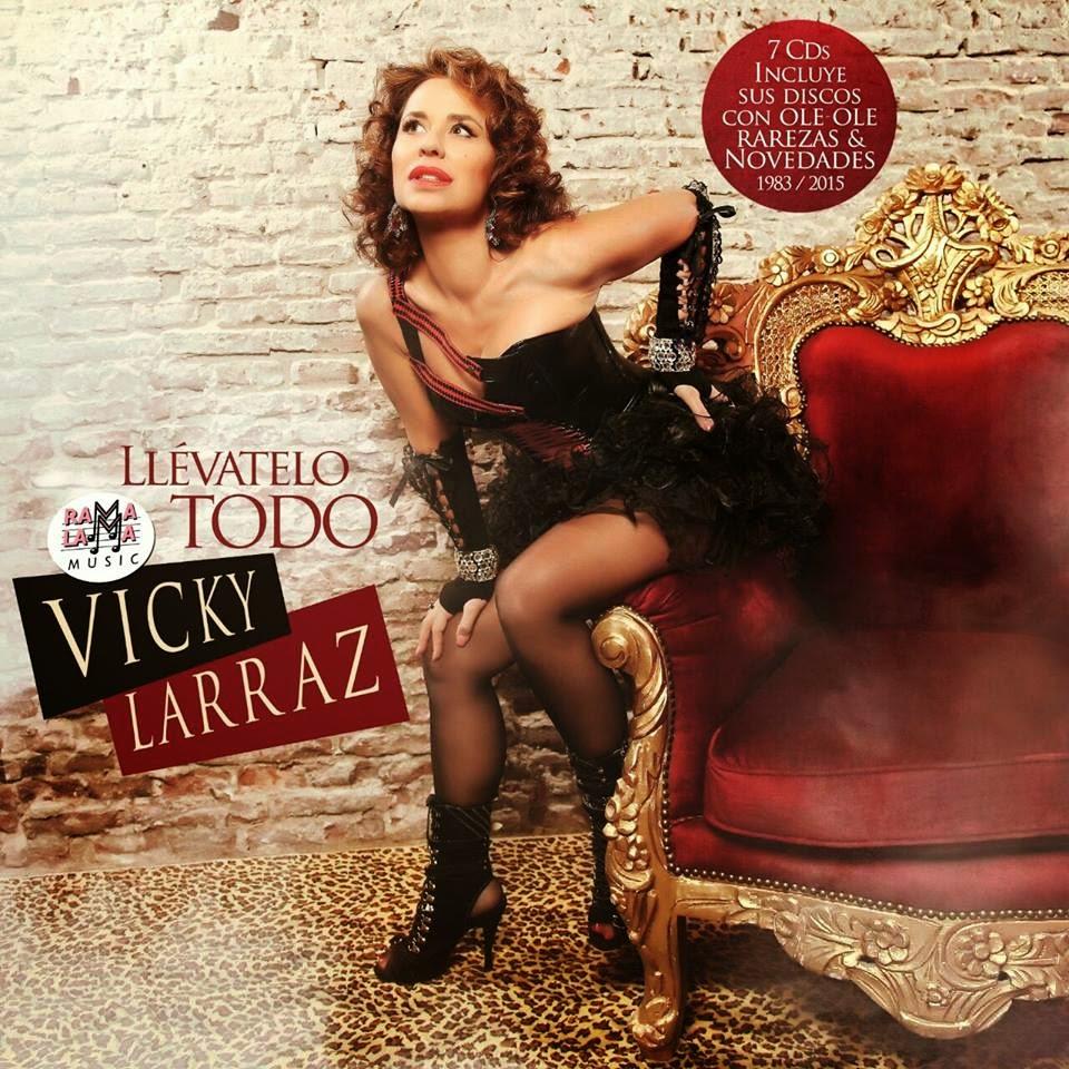 """Vicky Larraz """"Llévatelo todo""""  box-set de 7 cd´s ya a la venta."""