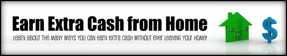 Earn Extra Cash from Home