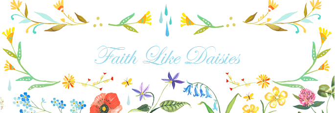 Faith Like Daisies