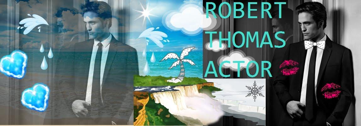 Robert  Thomas  Actor