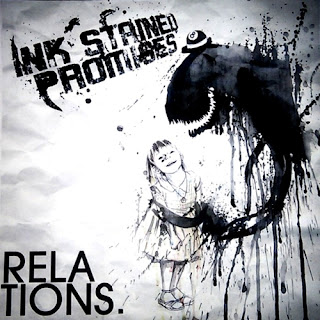 Ink Stained Promises  Relations (2011)