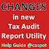 Changes in New Tax Audit Report Utility- AY 2014-15 (Help Guide)