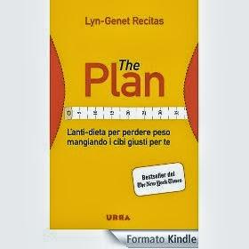 The Plan: L'anti-dieta per perdere peso mangiando i cibi giusti per te - eBook