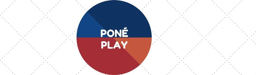 PONÉ > PLAY