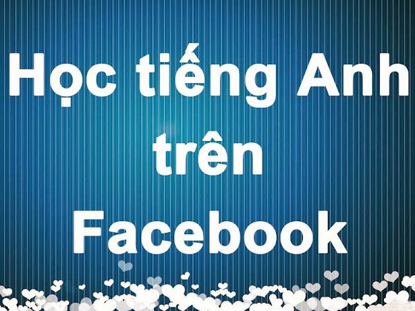 Học tiếng Anh trên Facebook