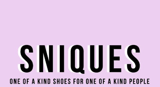 Sniques- One of a Kind Shoes for One of a Kind People