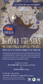Beyond the Seas. exhibition ,in Budapest, Hungary 2014 - June 11 - June 22