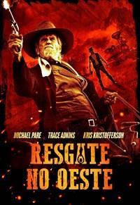 Resgate no Oeste Torrent - BluRay 720p/1080p Dual Áudio