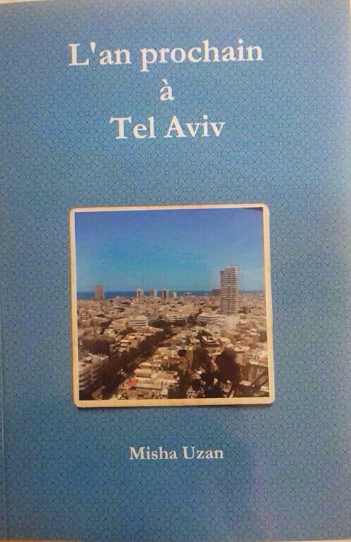 Misha Uzan, L'an prochain à Tel Aviv