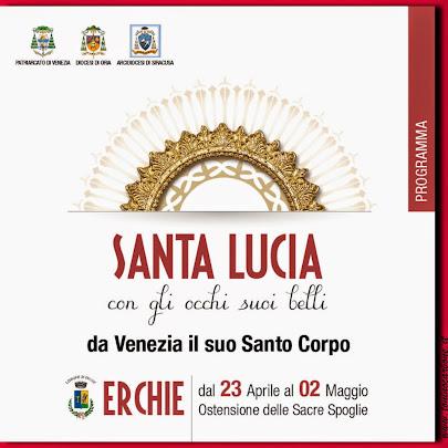 Santa Lucia... da Venezia il suo Santo Corpo...