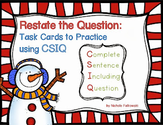 http://www.teacherspayteachers.com/Product/Restate-the-Question-with-CSIQ-Christmas-Edition-1005407
