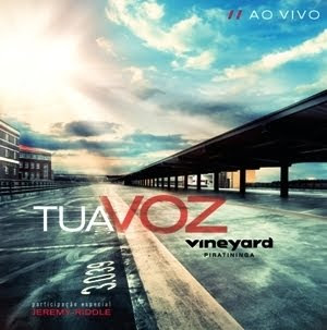 Vineyard Piratininga - Tua Voz - 2011