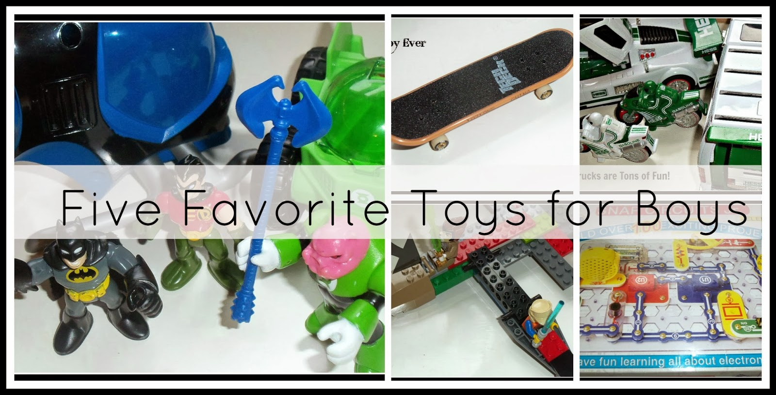 5 Toys For Boys : Teaching good eaters five favorite toys for boys