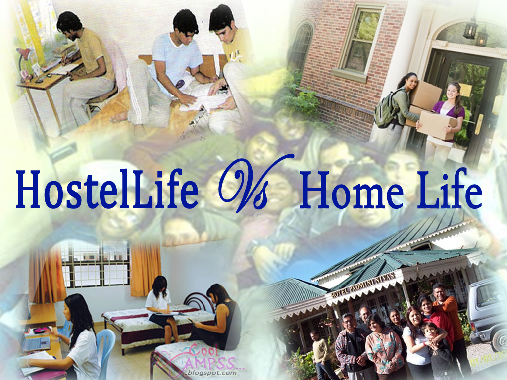 hostel life vs home life