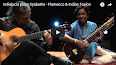 FRIDAY MUSIC <br>Kathak Flamenco<br> <i>by JD</i>