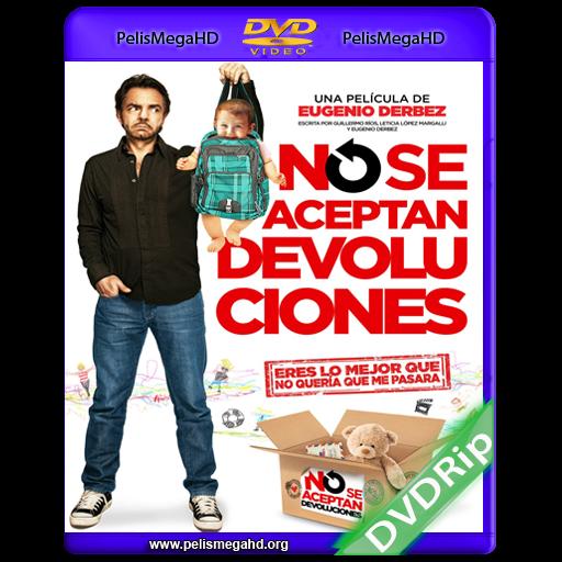 NO SE ACEPTAN DEVOLUCIONES (2013) DVDRIP ESPAÑOL LATINO