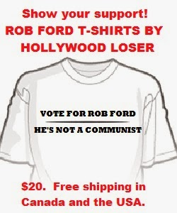"""""""Vote For Rob Ford - He's Not A Communist"""" T-Shirts Are Back!"""