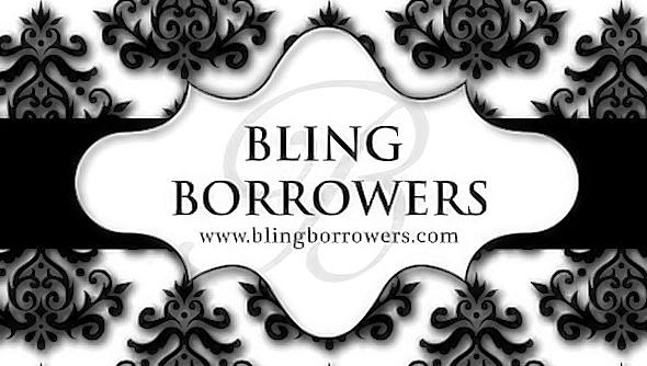 Bling Borrowers
