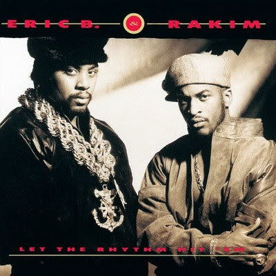 Eric B & Rakim - Let the Rhythm Hit 'Em (1990) Flac