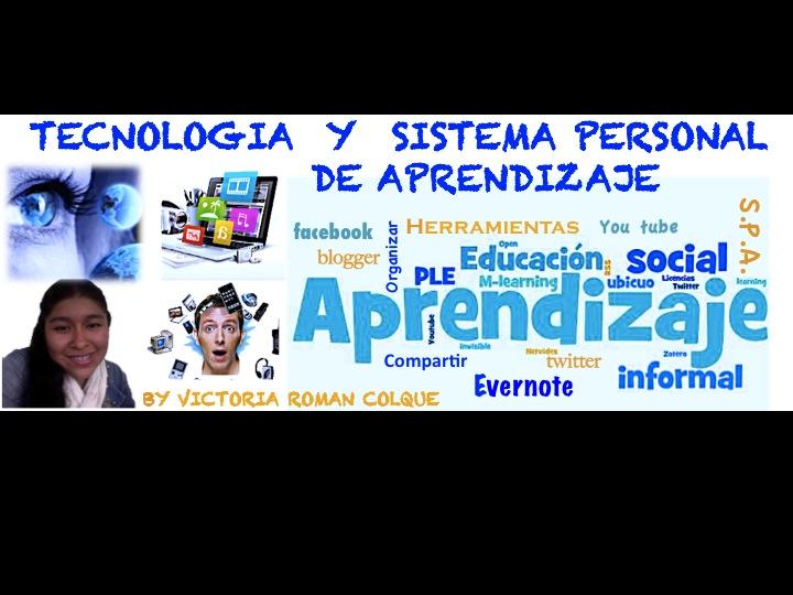 La tecnologia y el Sistema Personal de Aprendizaje
