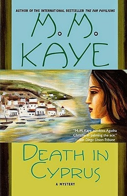 Death in Cyprus is another mystery winner by M.M. Kaye